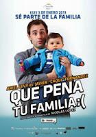 Qué Pena Tu Familia (2012)