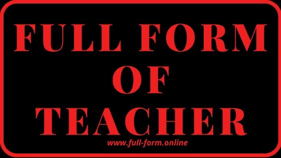 full meaning of teacher