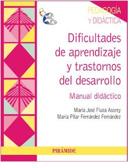 Dificultades de aprendizaje y trastornos  del desarrollo Manual didáctico