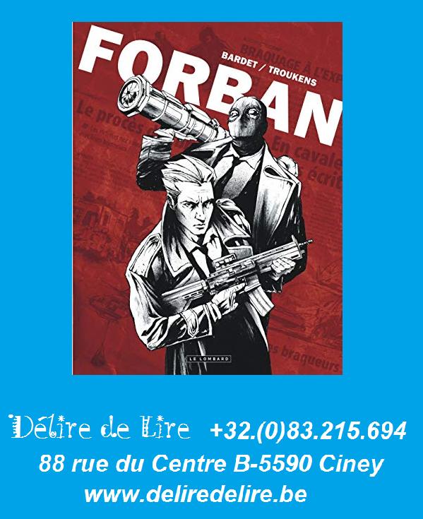 Forban-Troukens-François-Bardet-Alain-Lombard