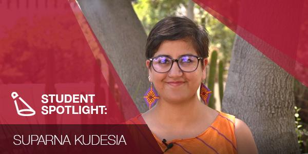 SDSU doctoral student Suparna Kudesia