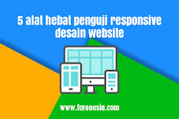 5 alat hebat penguji responsive desain website