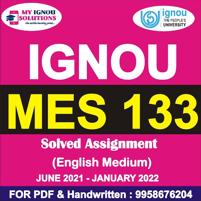 MES 133 Solved Assignment 2021-22
