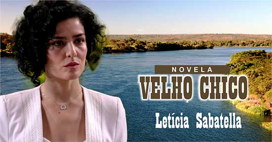 Letícia Sabatella Velho Chico