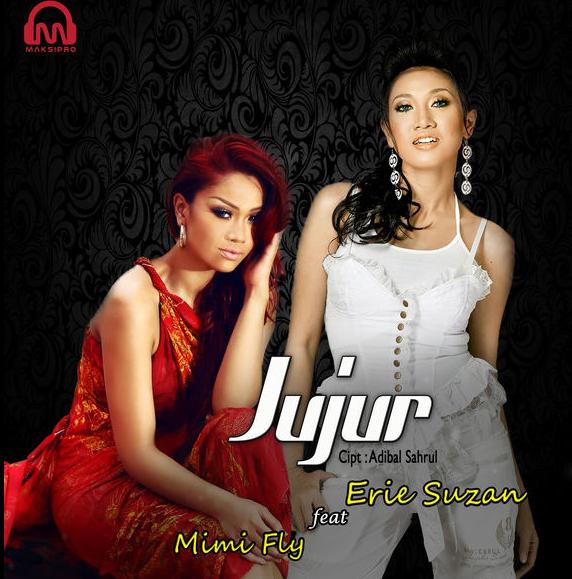 Lagu Erie Suzan Jujur feat Mimi Fly