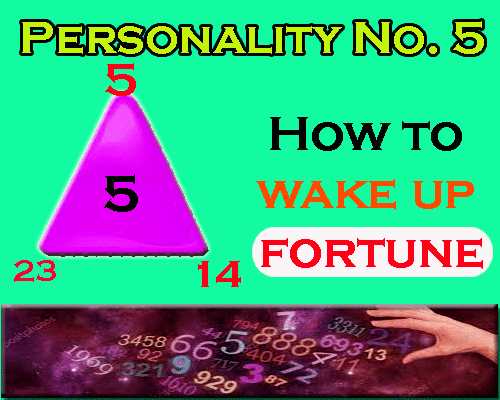 all about Personality Number 5- How to wake up fortune by numerologist and astrologer.