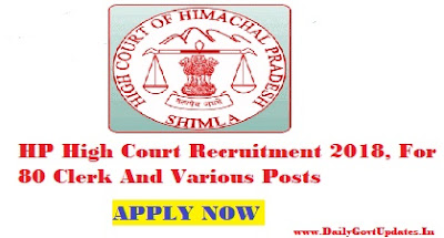 HP High Court Recruitment 2018, For 80 Clerk And Various Posts