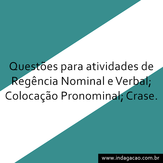 questoes-para-atividade-de-regencia-nominal-e-verbal-colocacao-pronominal-crase