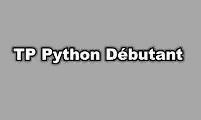 TP Python Débutant