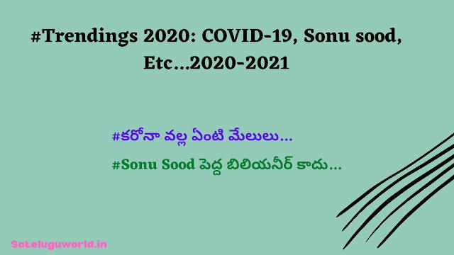 Trendings 2020: Corona virus, Deths, Strugle, COVID-19, Sonusood Etc...2020-2021