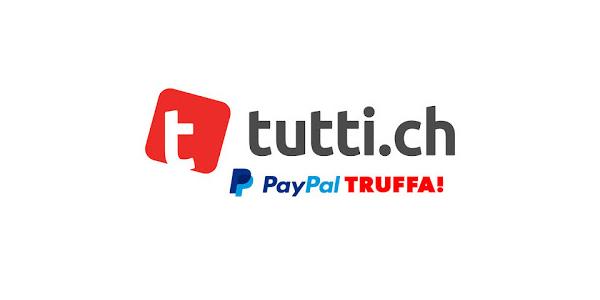 Attenzione alla truffa con PayPal quando vendete i vostri articoli su tutti.ch