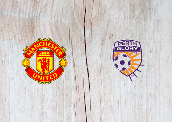 Manchester United vs Perth Glory Full Match & Highlights 13 July 2019