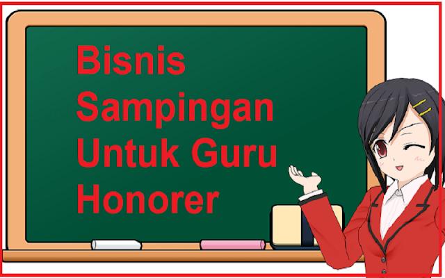 bisnis untuk guru honorer