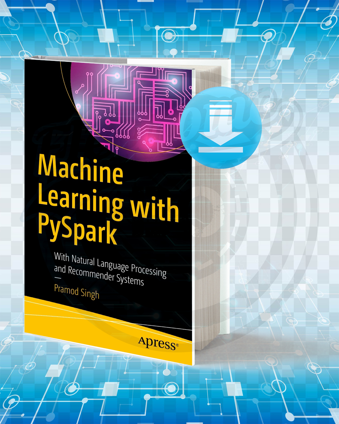 Free Book Machine Learning with PySpark pdf.