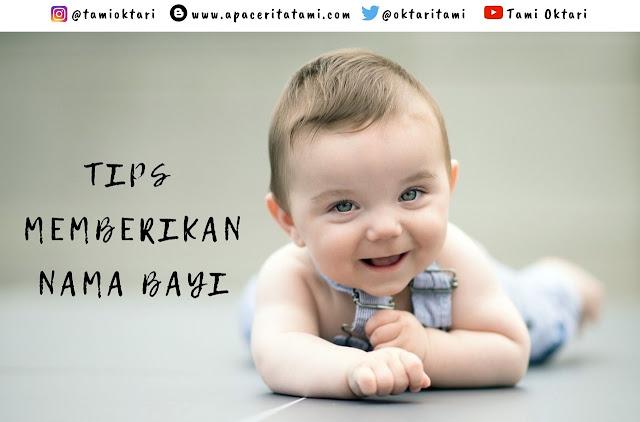 Tips Memberikan Nama Bayi Yang Sesuai Ketika Menjelang Lahiran