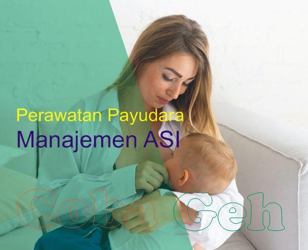 Coba Geh Perawatan Payudara Dan Manajemen ASI Untuk Ibu Bekerja Selama Masa Menyusui