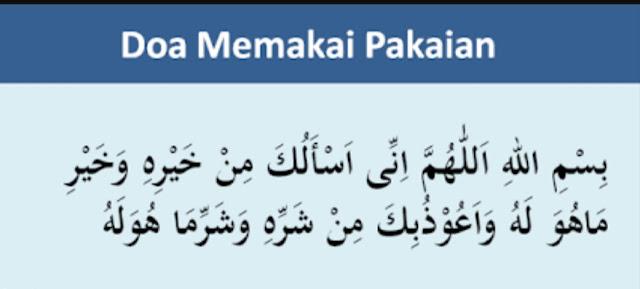 Doa Memakai dan Melepas Pakaian (Baju, Sarung, Surban, Sandal Dll)