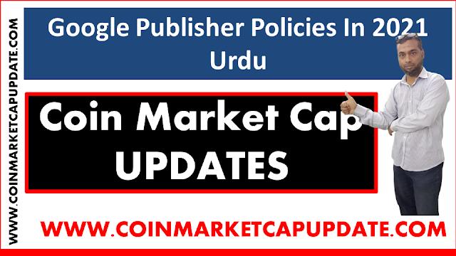 Google Publisher Policies In 2021 Urdu
