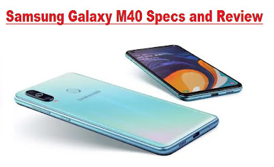 Samsung Galaxy M40 Specs | Samsung Galaxy M40 Review