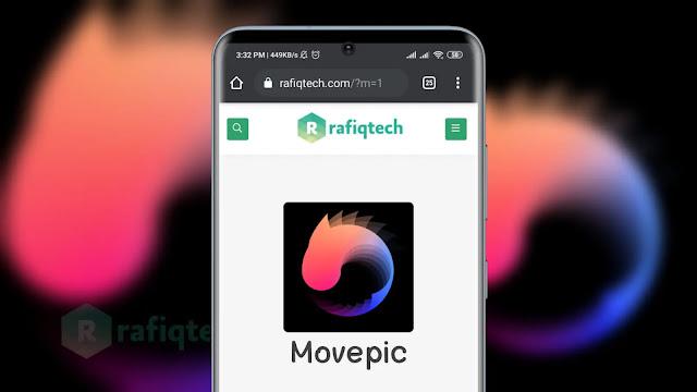 تحميل برنامج Movepic (MOD ، VIP) للأندرويد أخر إصدار