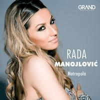 Rada Manojlovic - Diskografija (2009-2016)  Rada%2BManojlovic%2B-%2B2016%2B-%2BMetropola