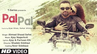 पल पल Pal Pal Lyrics in Hindi - Ahmad Shaad Safwi