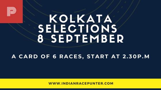 Kolkata Race Selections 8 September