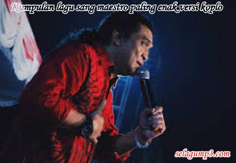 Download Lagu Terbaik Sang Maestro Didi Kempot Versi Koplo Paling Enak