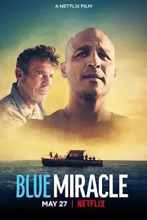 فيلم Blue Miracle 2021 مترجم اون لاين