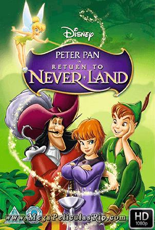 Peter Pan 2: El Regreso Al Pais De Nunca Jamas [1080p] [Latino-Ingles] [MEGA]