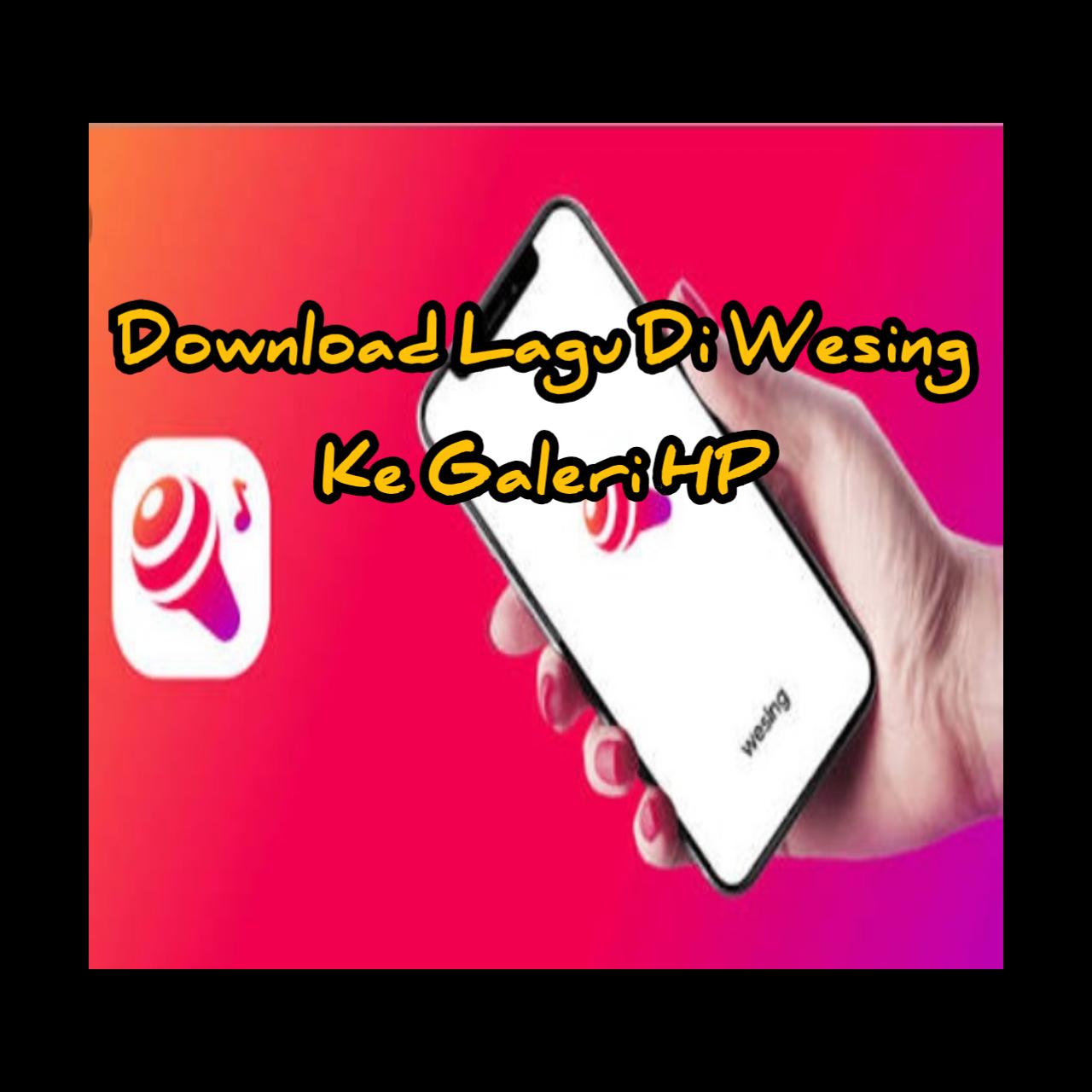 Download Lagu Dari Wesing