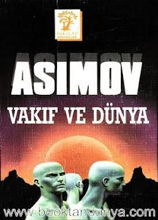 Isaac Asimov - Vakıf #5 Vakıf ve Dünya