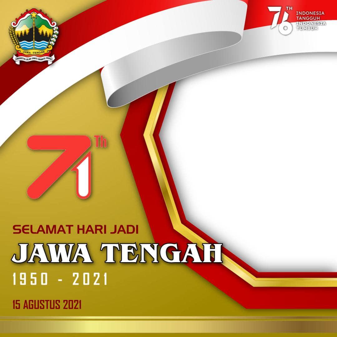 Background Template Desain Frame Bingkai Twibbon Ulang Tahun Provinsi Jawa Tengah 2021
