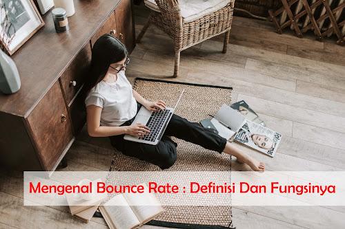 Mengenal Bounce Rate  Definisi Dan Fungsinya