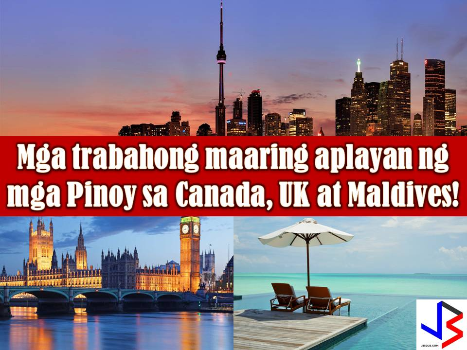 Dreaming to work in Canada, United Kingdom or the Maldives? Here are opportunities you do not want to miss this January 2017! The Philippine Overseas Employment Administration (POEA) approves a list of job orders to the said three countries. Scroll down below to see the complete list of job orders!    Note: We are not recruitment agencies and all information in this article is taken from POEA job posting site and being sort out for much easier use for job hunters out there! The contact information of recruitment agencies is also listed. Just click your desired jobs to view the recruiter's info where you can ask a further question and send your application. Any transaction entered with the following recruitment agencies is at applicants risk and account.