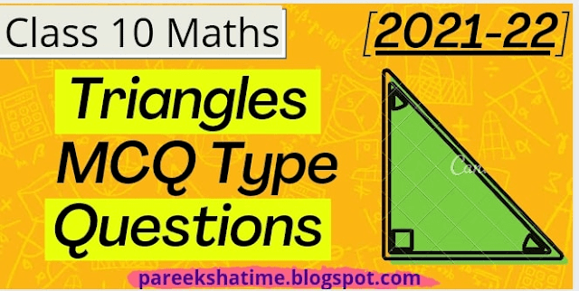 [Term 1] 25+ Triangles MCQs Class 10 2021-22   MCQ Questions for Class 10 Maths with Answers   CBSE Class 10 Maths MCQs