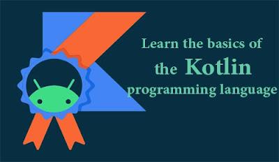 كورس فى لغة البرمجة kotlin مجانا