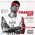 Francis Boy - É Pão Pagar (Pop Afro) [Download]