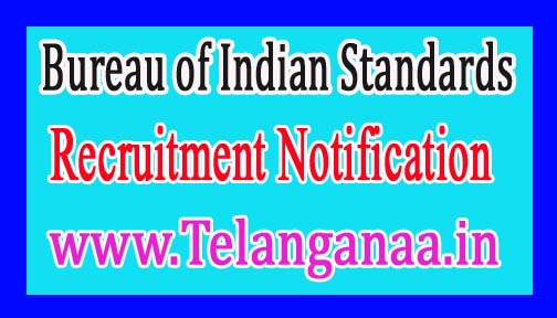 Bureau of Indian StandardsBIS Recruitment Notification 2017