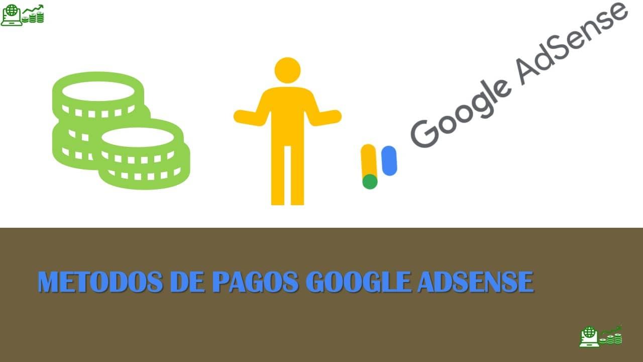 métodos de pagos google adsense
