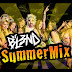 SUMMER MIX - DJ BL3ND
