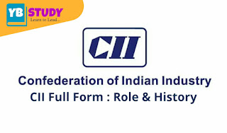 CII Full Form : Role & History of CII