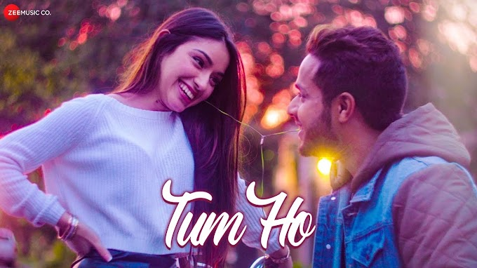 TUM HO SONG LYRICS - SHAHZEB TEJANI
