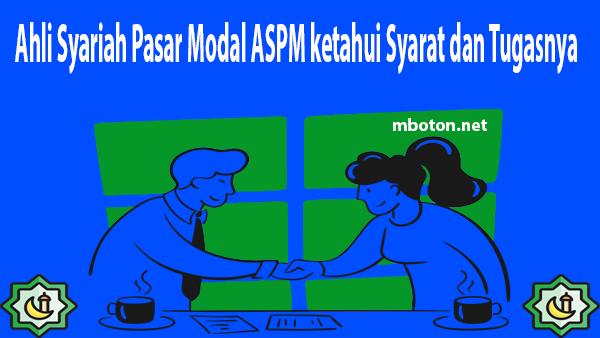 Ahli Syariah pasar modal ASPM