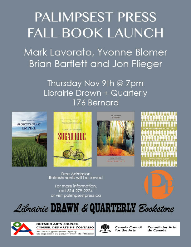 211 bernard palimpsest press is thrilled to announce the launch of three books fresh for the fall season join authors jon flieger yvonne blomer brian bartlett fandeluxe Images