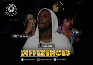 Eazylion - Differences Ft. Jhybo X Terry Apala