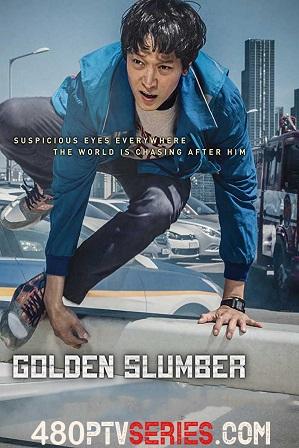 Watch Online Free Golden Slumber (2018) Full Hindi Dual Audio Movie Download 480p 720p Bluray