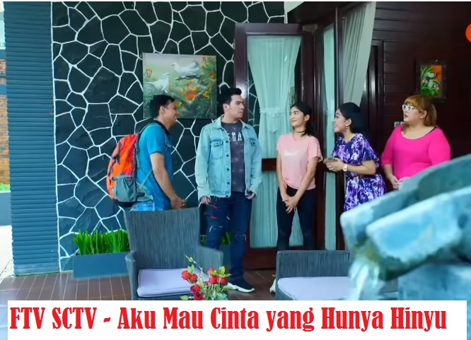 Daftar Nama Pemain FTV Aku Mau Cinta Yang Hunya Hinyu SCTV Lengkap