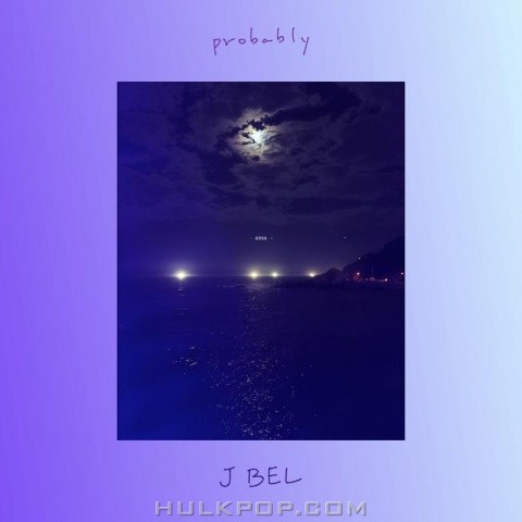 J BEL – probably – Single