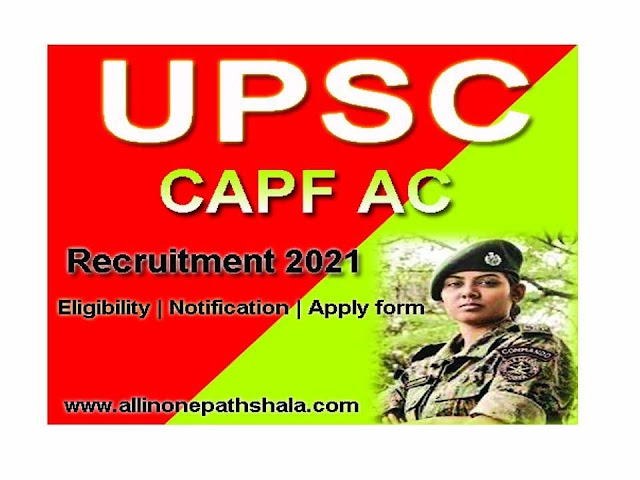 UPSC CAPF AC 2021 Notification Pdf, Online Form for 159 Post